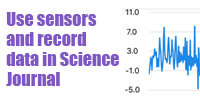Use sensors and record data in Science Journal