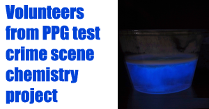 PPG Volunteers test a Crime Scene Chemistry project