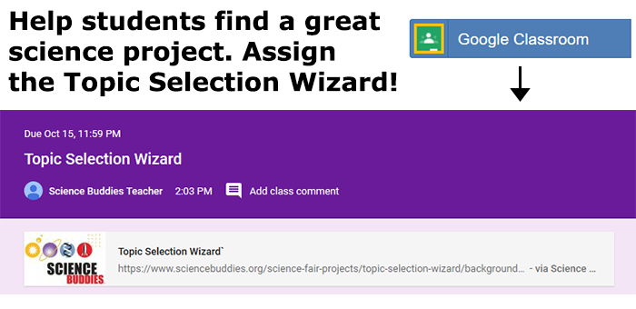 Cropped screenshot of a link to Science Buddies Topic Selection Wizard in a Google Classroom assignment