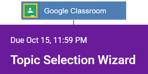 Assign the Topic Selection Wizard with Google Classroom