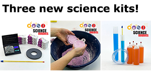 Three new Science Buddies Science Kits
