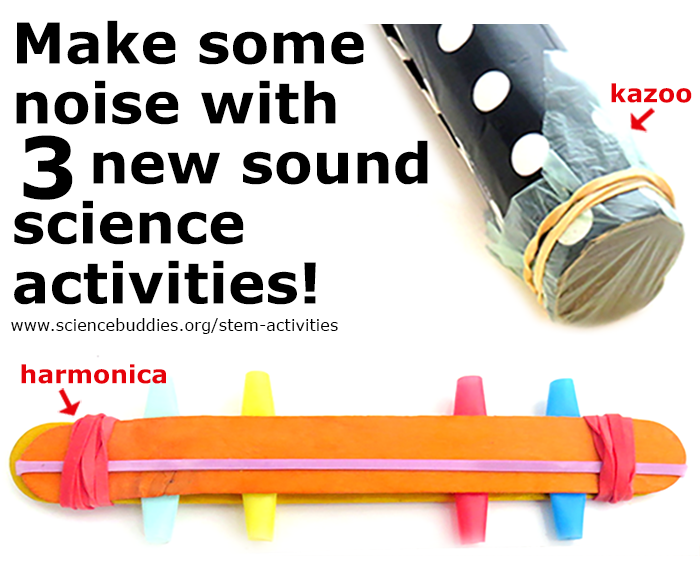 Three new noisemaker science activities for sound science