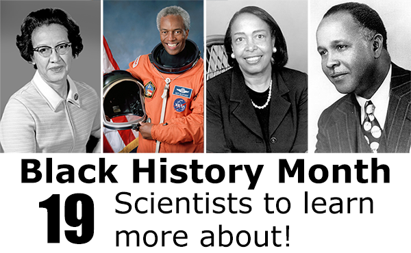 Learn More About these 19 Scientists for Black History Month