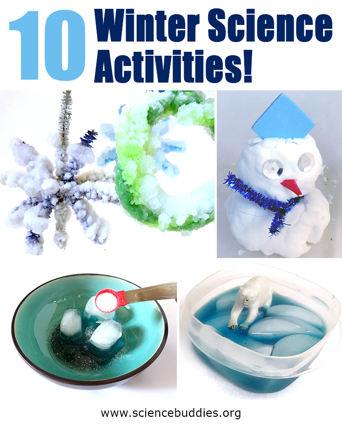 Examples from the list of 10 Fun Wintry Science Activities for K-12 students