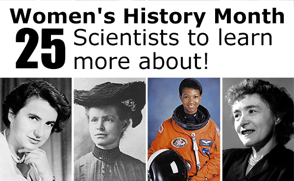 Images of some of the 25 women scientists featured in this Women's History Month post