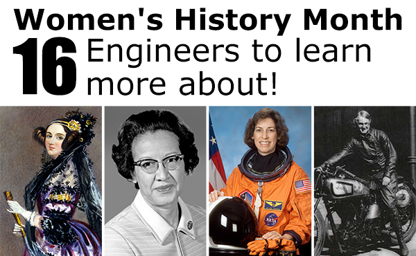 Learn More About these 16 Women Engineers, Inventors, and Mathematicians as part of Women's History Month. Photos of 4 female engineers. onth