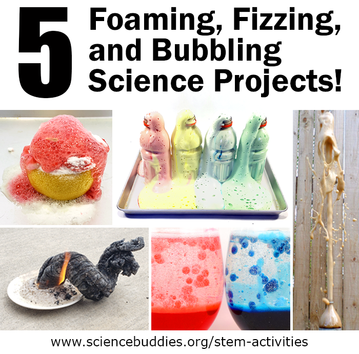 5 Fizzing, Foaming, and Bubbling science projects!