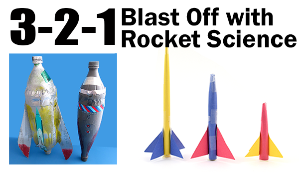Four activities to explore rocket science