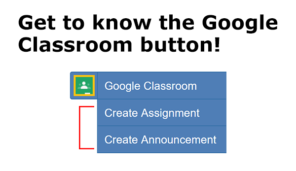 Get to know the Google Classroom button - image of button with options visible