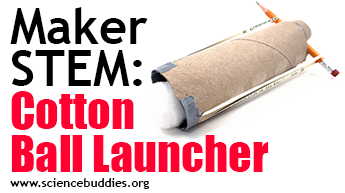 Makerspace STEM: Cotton ball launcher example from cardboard tube