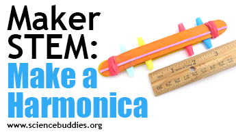 Makerspace STEM: Make a harmonica from craft materials