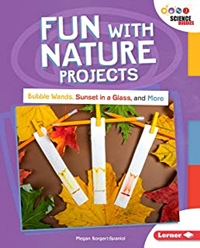 Lerner books Fun with Nature projects