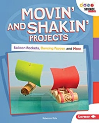 Lerner books Moving and Shaking projects