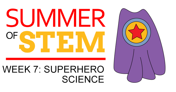 Superhero cape image to represent the superhero science theme for Week 7 of Summer of STEM with Science Buddies