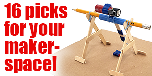 16 Projects to Jump-start Your Makerspace