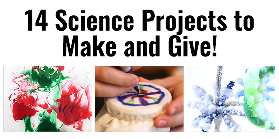 Holiday STEAM Projects to Make and Give