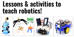 Teach About Robotics with Free STEM Lessons & Activities