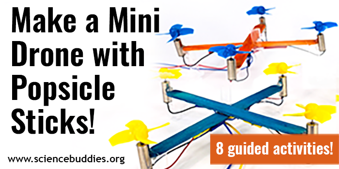 Explore Drone Science with a Popsicle Stick Drone