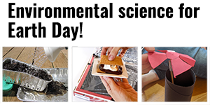 Earth Day Science Activities