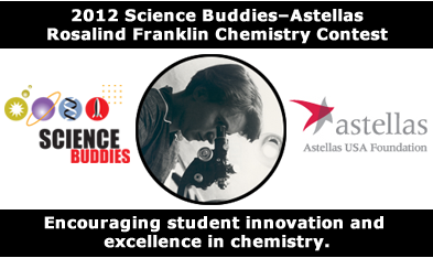 Banner for the 2012 Science Buddies - Astellas Rosalind Franklin Chemistry Contest