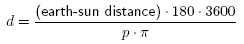 distance to nearby star equals earth-sun distance times 180 times 3600 divided by the parallax angle (in arc seconds) times pi