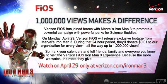 1,000,000 views makes a difference! View exclusive Iron Man 3  video trailer to support Science Buddies.