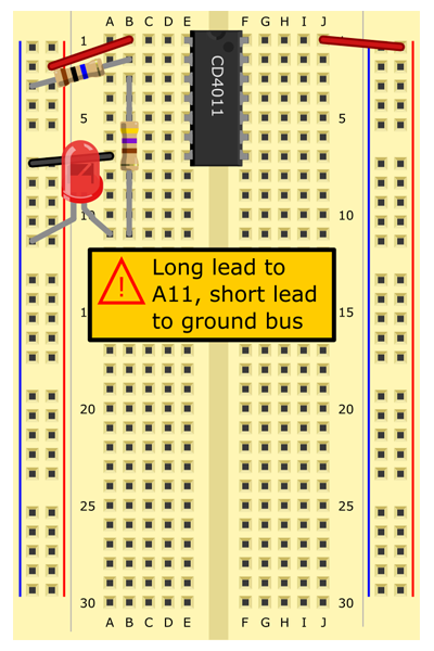 LED from A11 (long lead) to (-) bus (short lead).