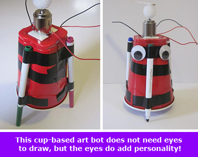 Artbot from a plastic cup gets added personality with googly eyes!