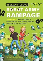Nick and Tesla Book 2: Robot Army Rampage