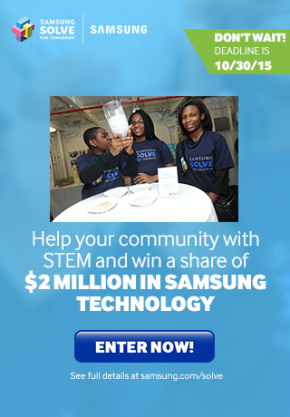 Samsung Inspires Students to Solve Community Challenges with STEM - Enter now!