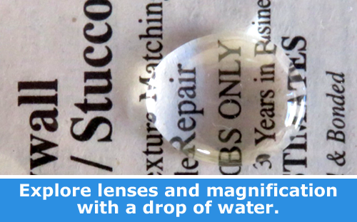 Explore Magnification with a Drop of Water / Physics family STEM activity.