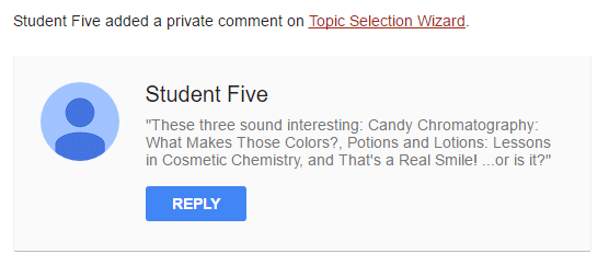 Teacher sees student comment from Google Classroom / part of the assignment