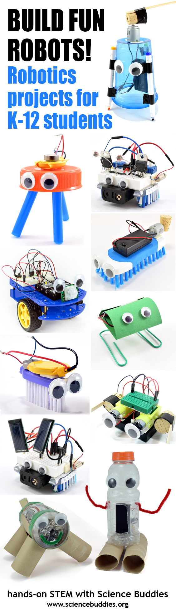Build Fun Robots with Students / Collection of K-12 Robotics Projects from Science Buddies