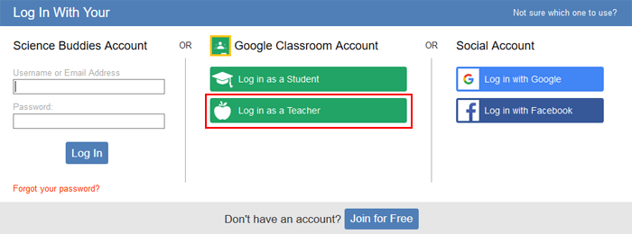 Log in as a Google Classroom teacher at Science Buddies
