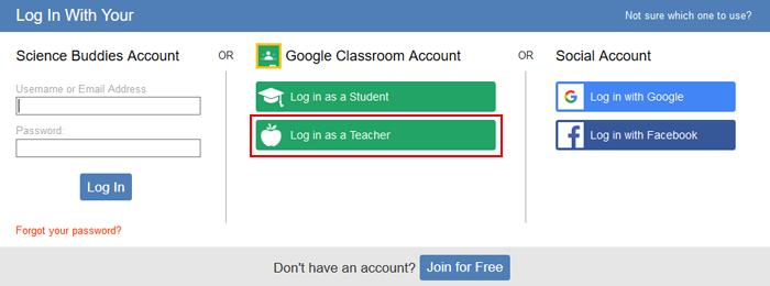 Log in as a Google Classroom teacher at Science Buddies
