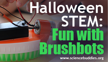 Halloween STEM / Brushbot