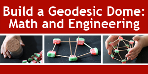 A Geodesic Dome for the Season / STEM activity for hands-on math