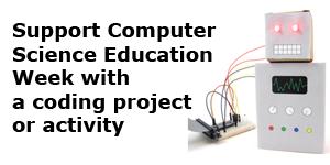 Celebrate Computer Science Education Week