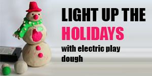 Light Up Your Creativity with Electric Play Dough / Student STEM