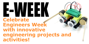 Great Ideas for Engineers Week / K-12 Projects and Activities for E-Week