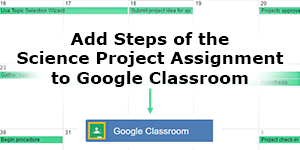 Your Digital Classroom: Assign the Science Project with Google Classroom Integration