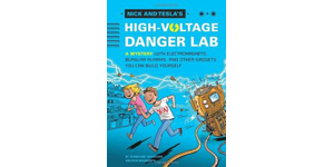 Nick-and-Tesla-High-Voltage-Danger-Lab / Book Cover