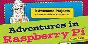 Do Even More with Your Raspberry Pi Projects Kit / Adventures with Raspberry Pi book cover