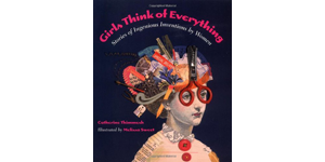 Girls Think of Everything / Book cover