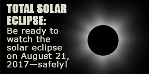Gear Up for the August 2017 Solar Eclipse