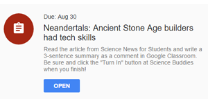 Your Digital Classroom: Assigning Science Reading with Science Buddies' Google Classroom Integration